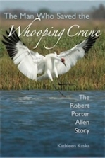 the-man-who-saved-the-whooping-crane