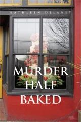Murder Half Baked