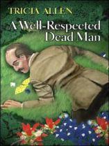 A Well-Respected Dead Man