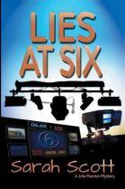 Lies at Six
