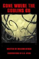 Gone Where the Goblins Go