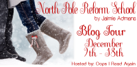 North Pole Reform School Tour Banner