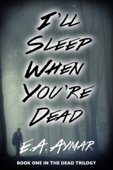 I'll Sleep When You're Dead