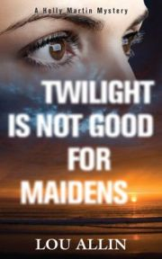 Twilight Is Not Good For Maidens