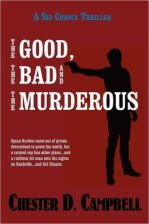 The Good, the Bad and the Murderous