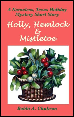 Holly, Hemlock and Mistletoe