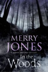 In the Woods Merry Jones
