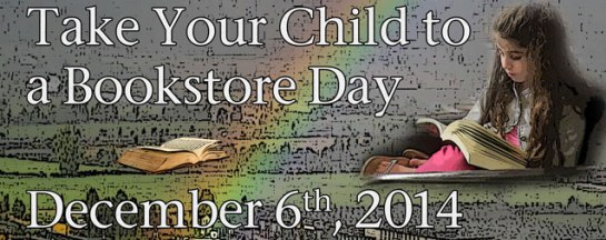 Take Your Child To A Bookstore Banner 2014