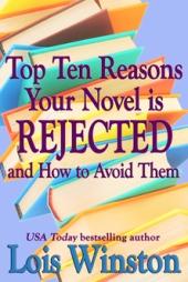 Top Ten Reasons Your Novel Is Rejected