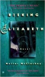 Risking Elizabeth