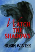 Watch the Shadows