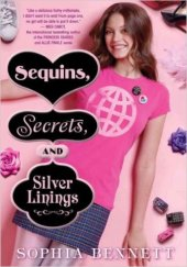 Sequins, Secrets , and Silver Linings