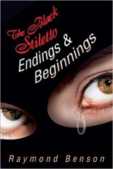 The Black Stiletto Endings and Beginnings