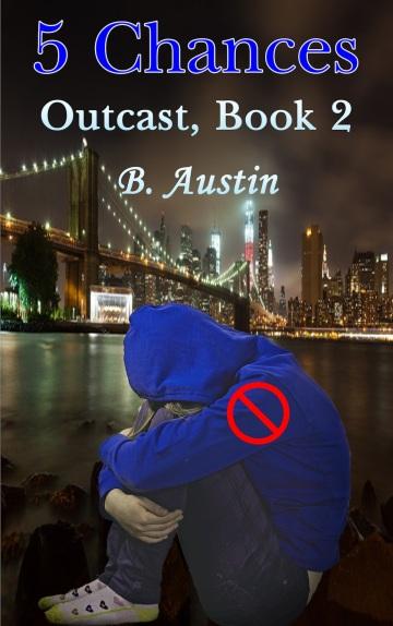 5 Chances Outcast Book Cover