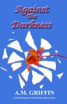 Against the Darkness 2