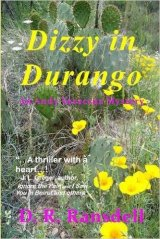 Dizzy in Durango