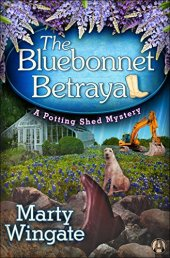The Bluebonnet Betrayal