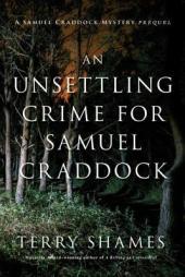 an-unsettling-crime-for-samuel-cradddock