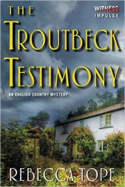 the-troutbeck-testimony