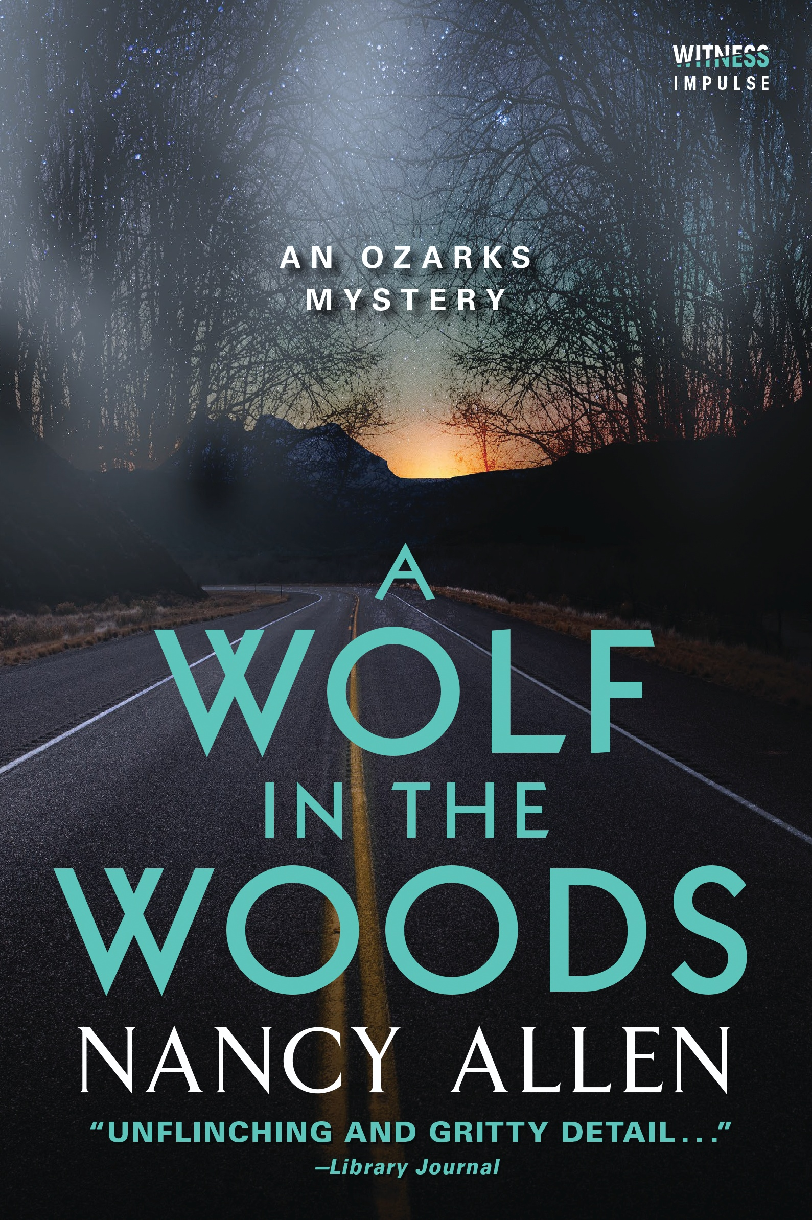 A Wolf in the Woods An Ozarks Mystery #4. Nancy Allen Witness Impulse,  February 2018. ISBN 978-0-06-243878-2